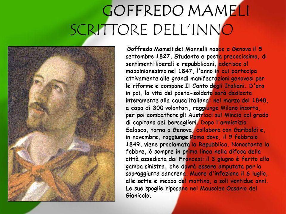 GOFFREDO MAMELI SCRITTORE DELL'INNO