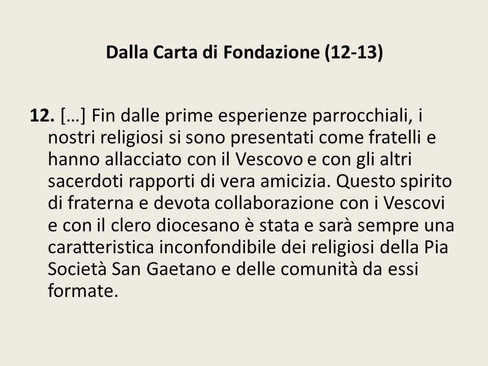 Dalla Carta di Fondazione (12-13)