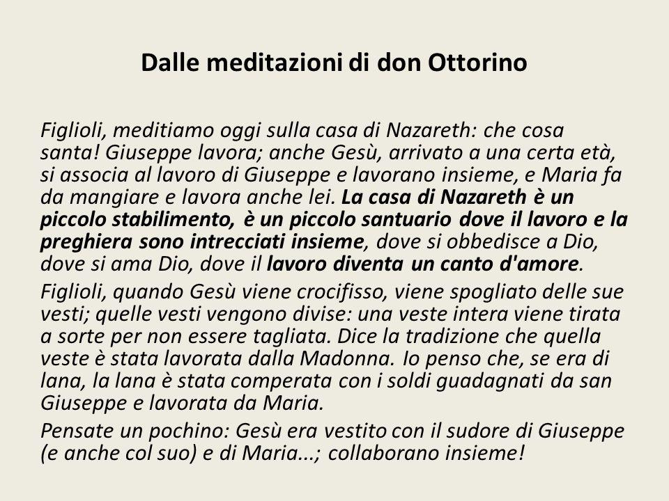Dalle meditazioni di don Ottorino