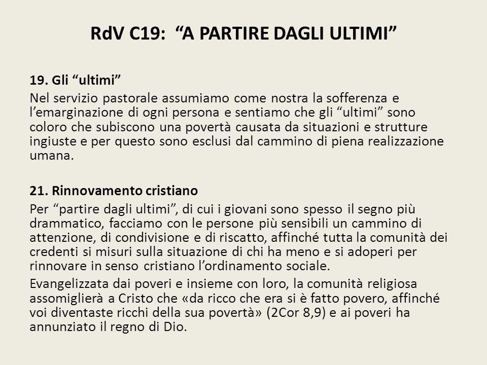 RdV C19: A PARTIRE DAGLI ULTIMI