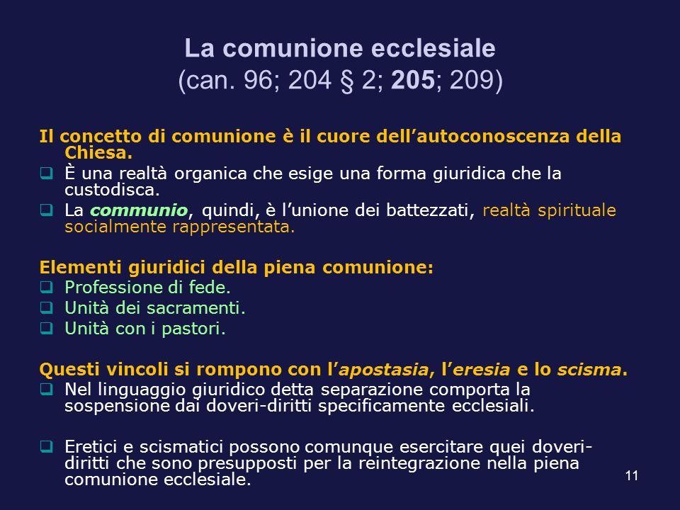 La comunione ecclesiale (can. 96; 204 § 2; 205; 209)