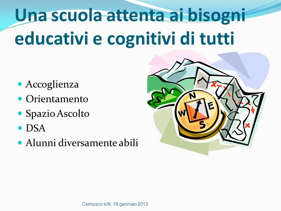Una scuola attenta ai bisogni educativi e cognitivi di tutti