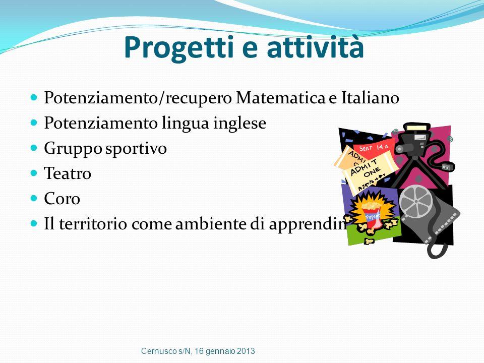 Progetti e attività Potenziamento/recupero Matematica e Italiano