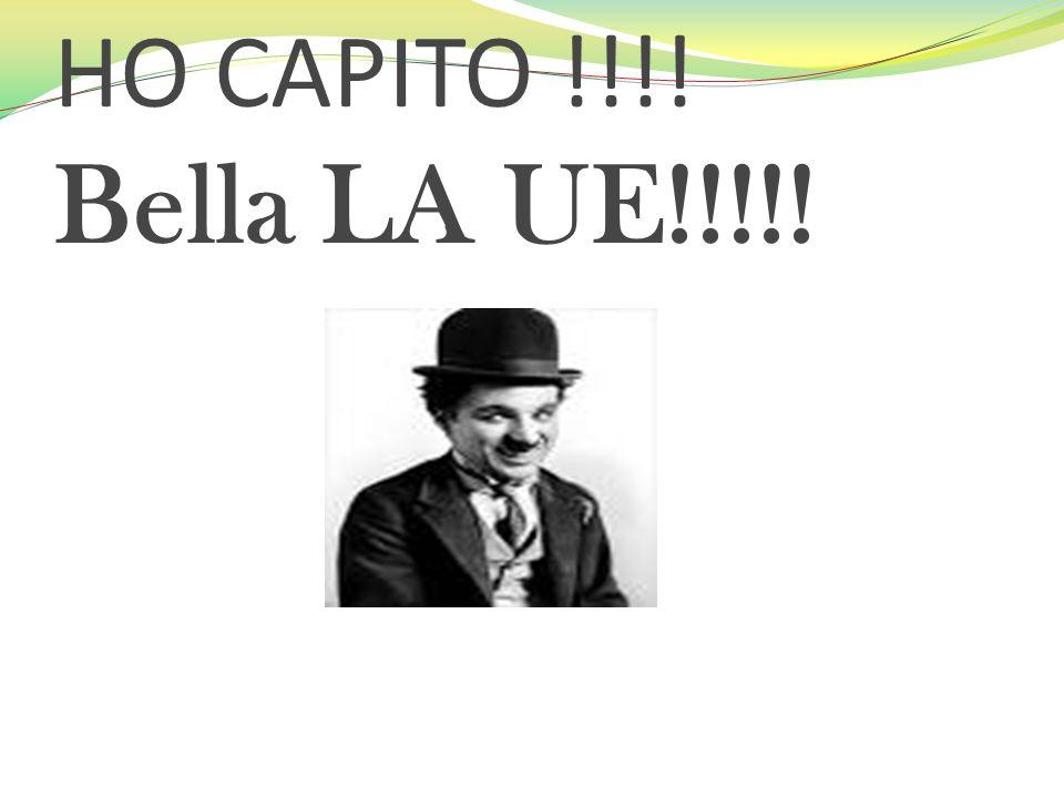HO CAPITO !!!! Bella LA UE!!!!!