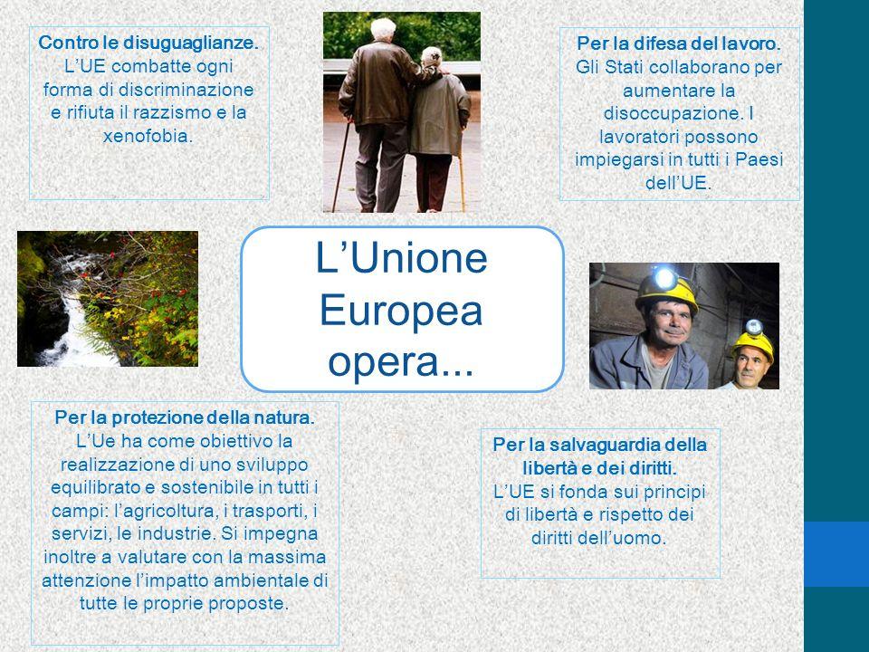 L'Unione Europea opera...