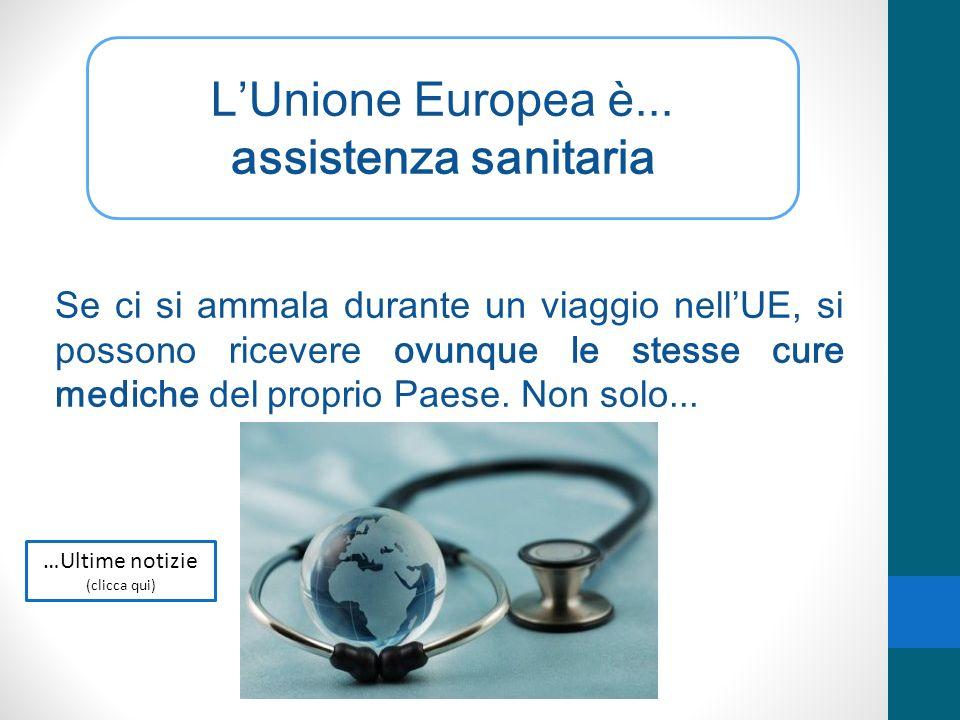 L'Unione Europea è... assistenza sanitaria