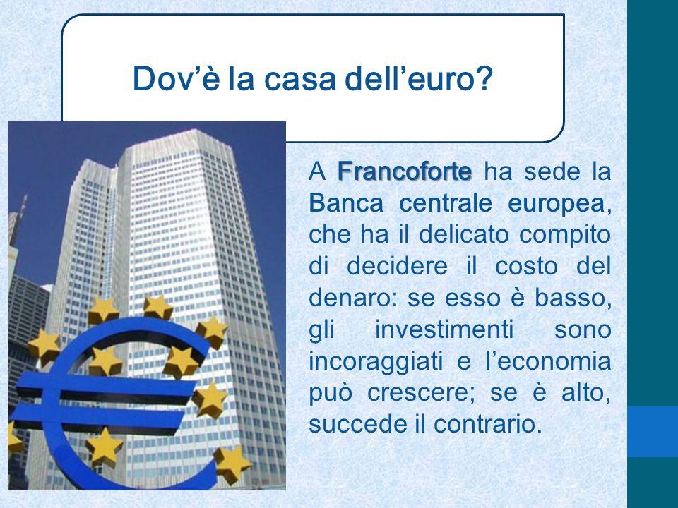 Dov'è la casa dell'euro
