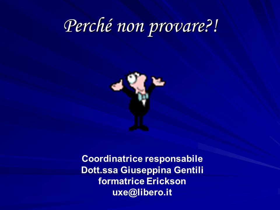 Coordinatrice responsabile Dott.ssa Giuseppina Gentili
