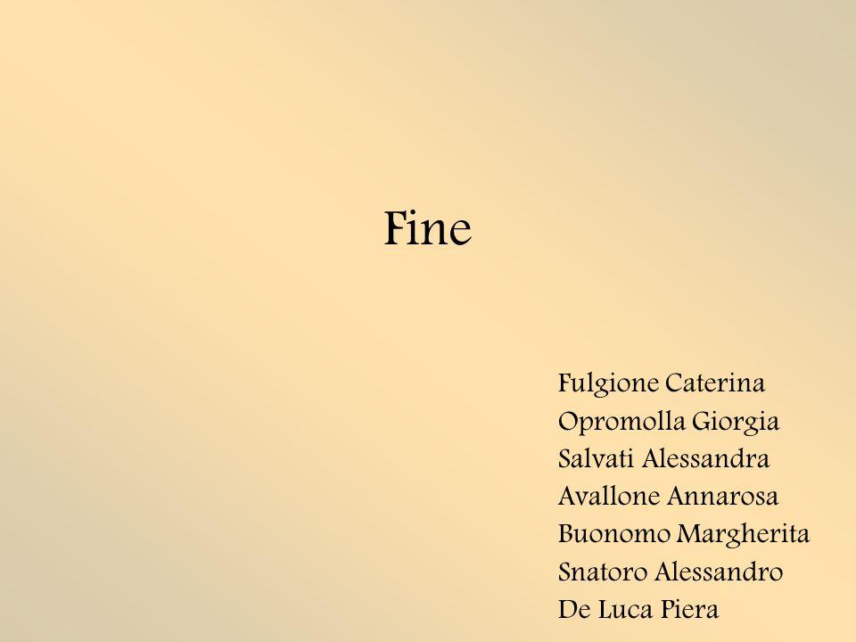 Fine Fulgione Caterina Opromolla Giorgia Salvati Alessandra