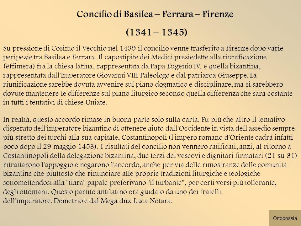Concilio di Basilea – Ferrara – Firenze