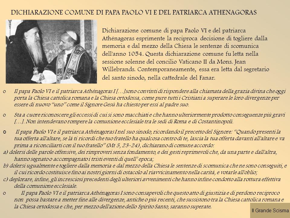 DICHIARAZIONE COMUNE DI PAPA PAOLO VI E DEL PATRIARCA ATHENAGORAS