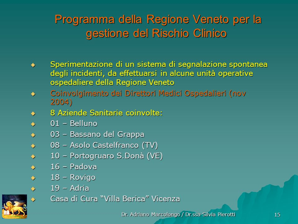 Programma della Regione Veneto per la gestione del Rischio Clinico