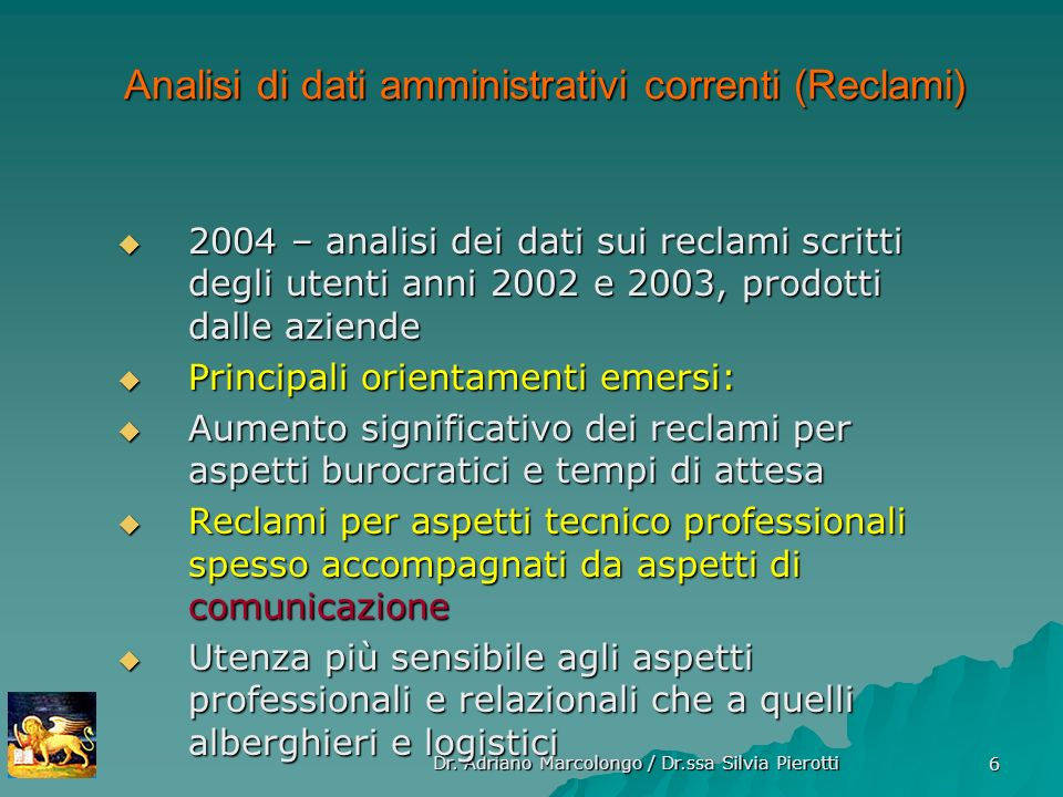Analisi di dati amministrativi correnti (Reclami)