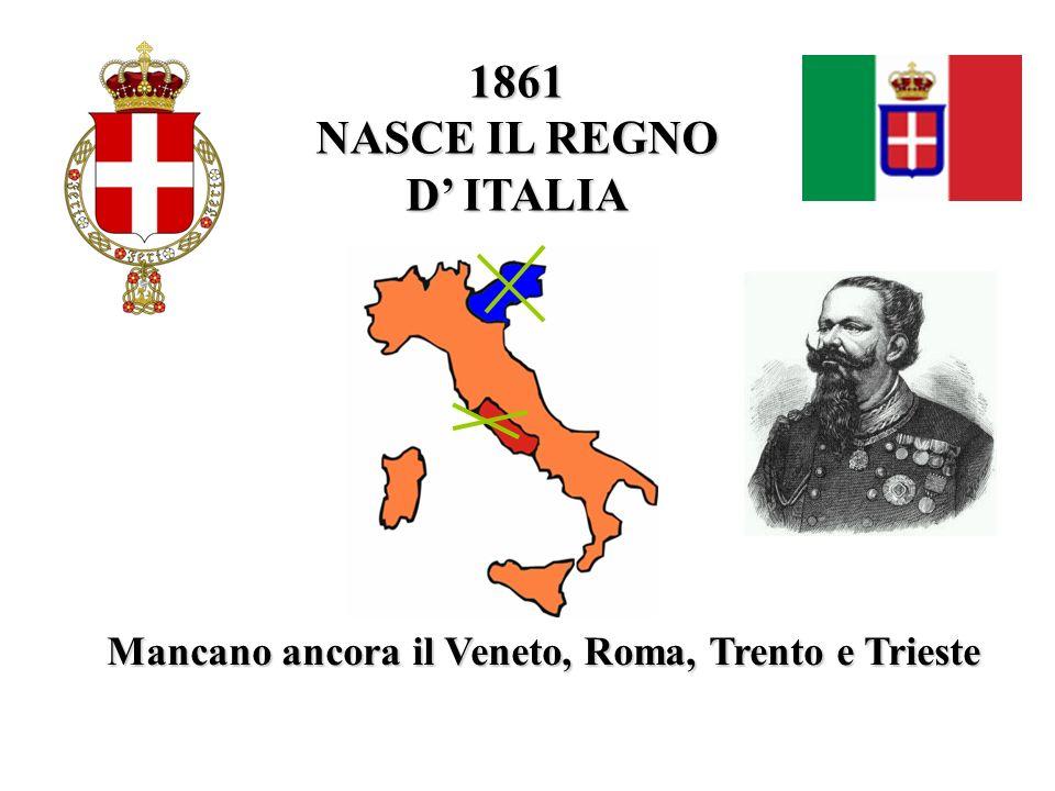 1861 NASCE IL REGNO D' ITALIA