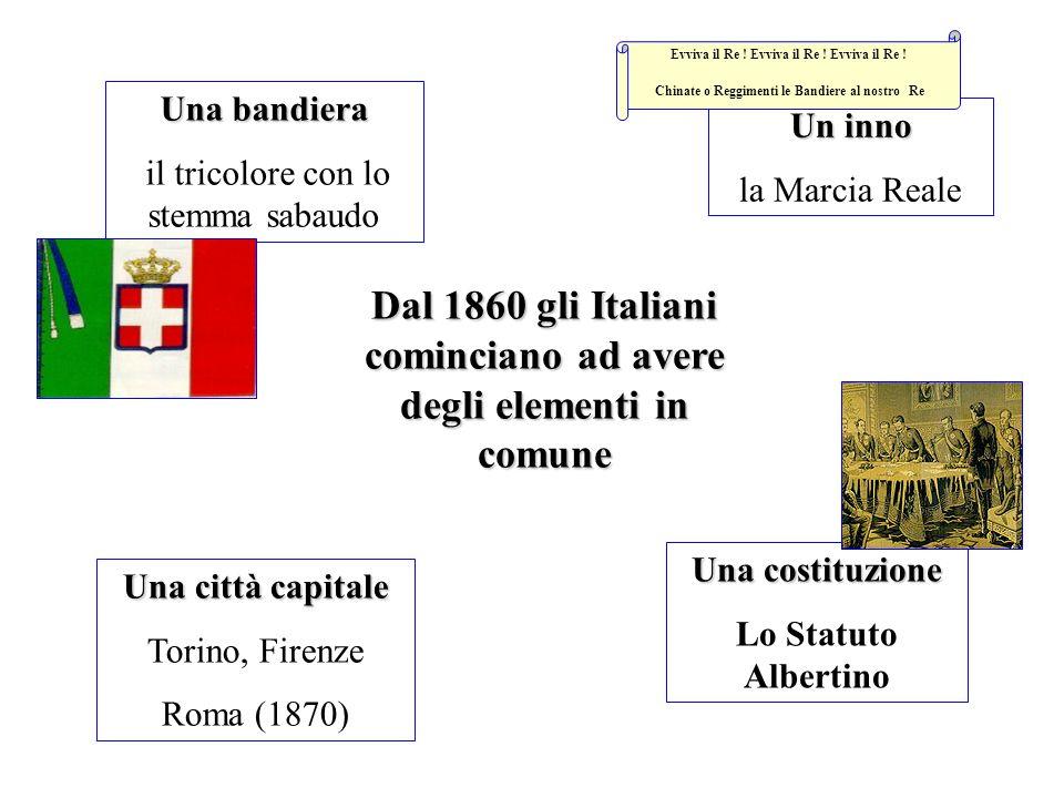Dal 1860 gli Italiani cominciano ad avere degli elementi in comune