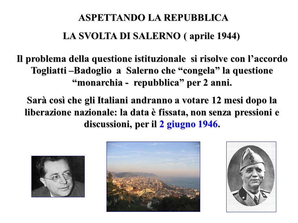 LA SVOLTA DI SALERNO ( aprile 1944)
