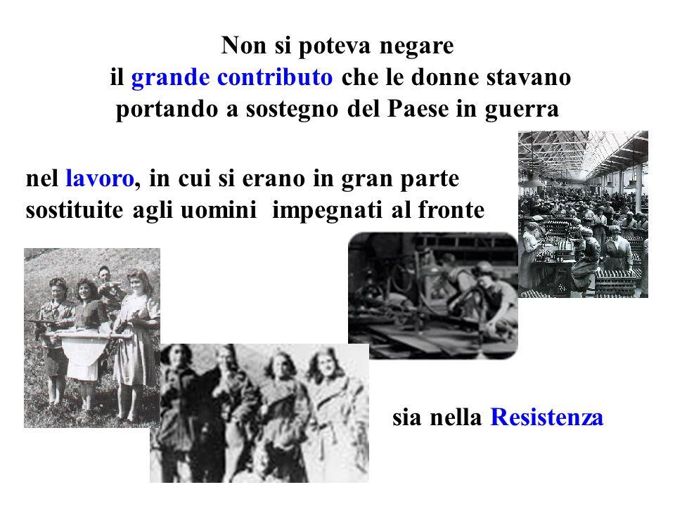 Non si poteva negare il grande contributo che le donne stavano portando a sostegno del Paese in guerra.