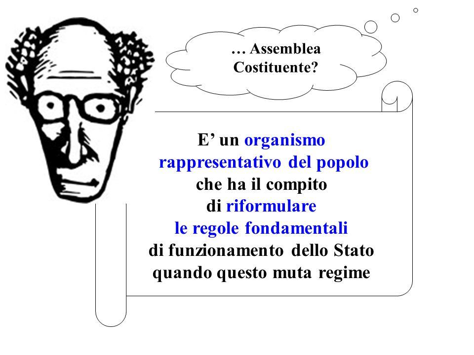 … Assemblea Costituente
