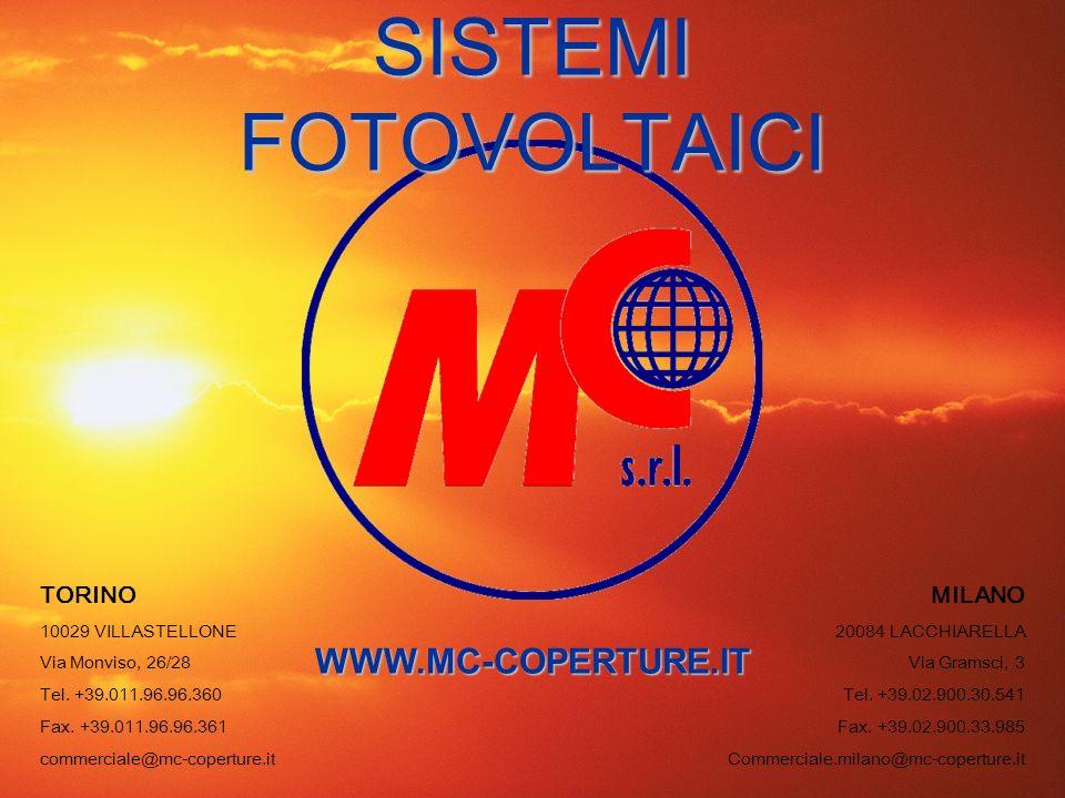 SISTEMI FOTOVOLTAICI WWW.MC-COPERTURE.IT TORINO MILANO
