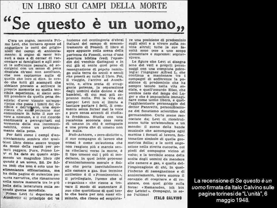 La recensione di Se questo è un uomo firmata da Italo Calvino sulle pagine torinesi de L'unità , 6 maggio 1948.