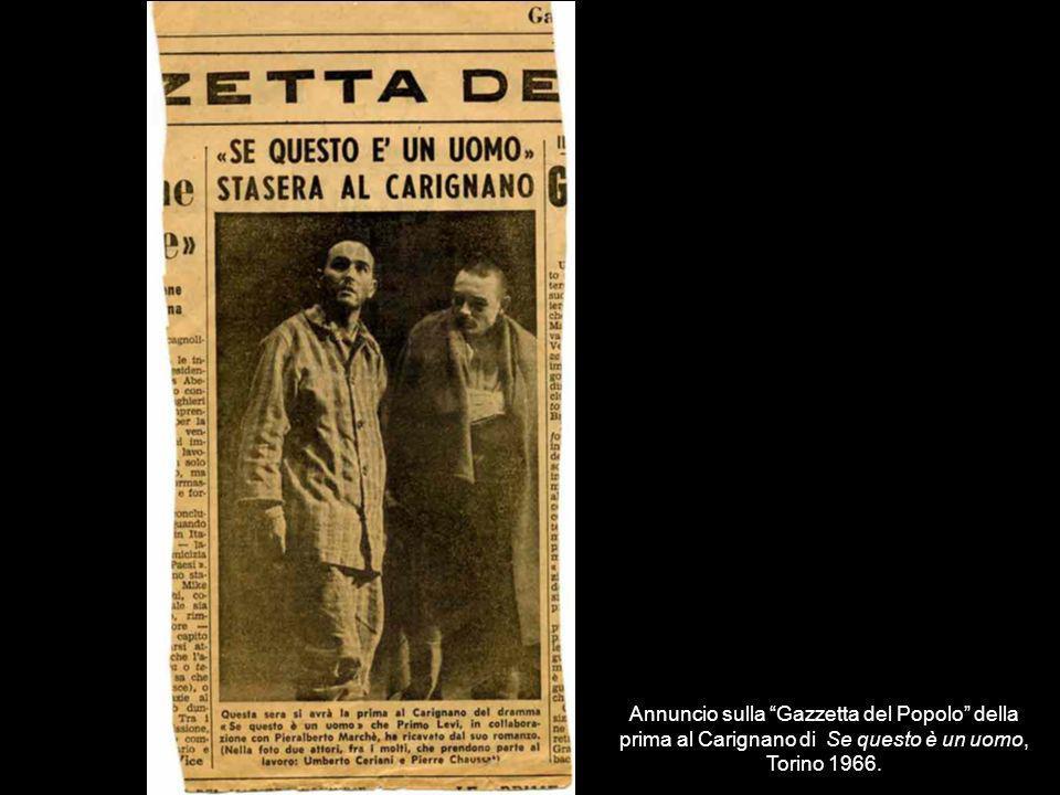 Annuncio sulla Gazzetta del Popolo della prima al Carignano di Se questo è un uomo, Torino 1966.