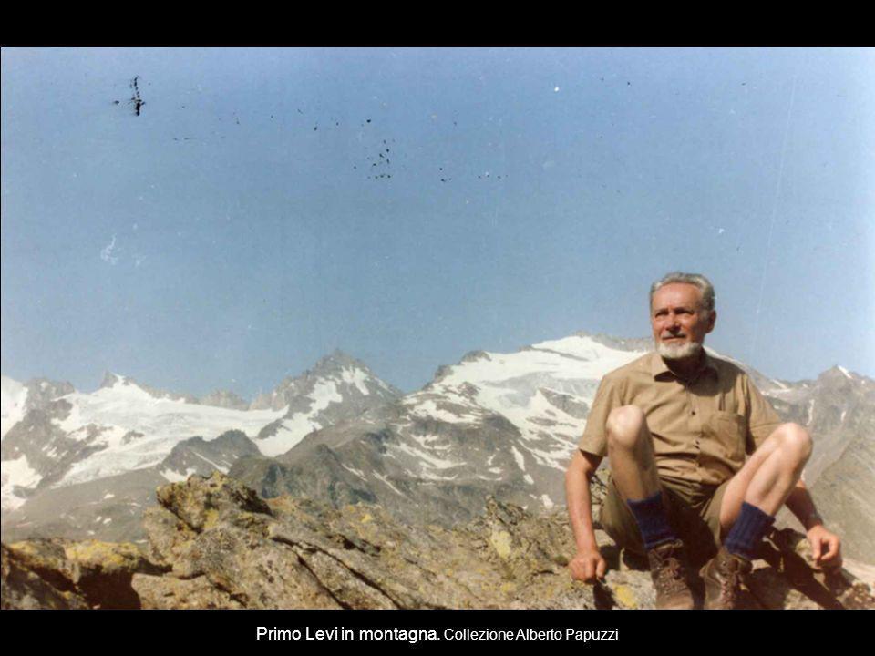 Primo Levi in montagna. Collezione Alberto Papuzzi