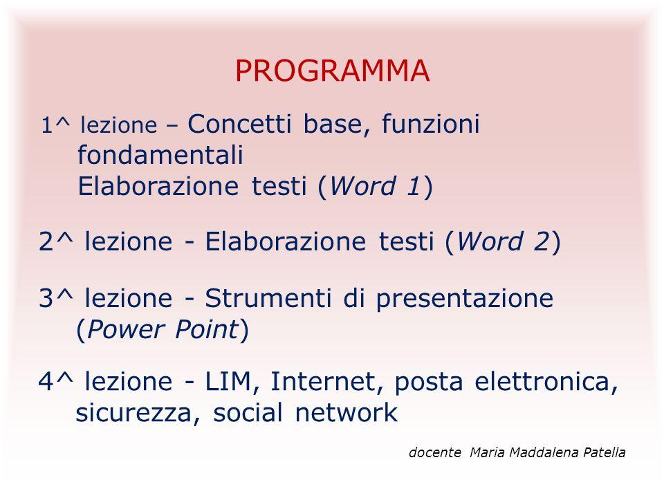 PROGRAMMA 2^ lezione - Elaborazione testi (Word 2)