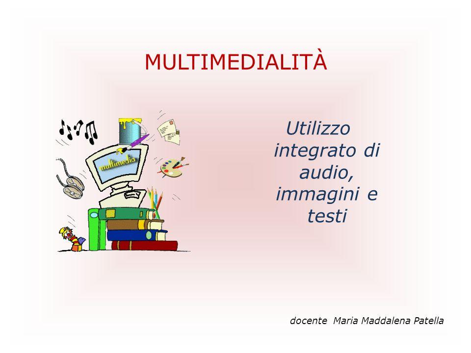 Utilizzo integrato di audio, immagini e testi