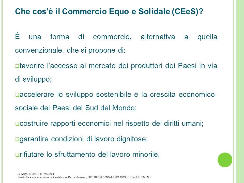 Che cos è il Commercio Equo e Solidale (CEeS)