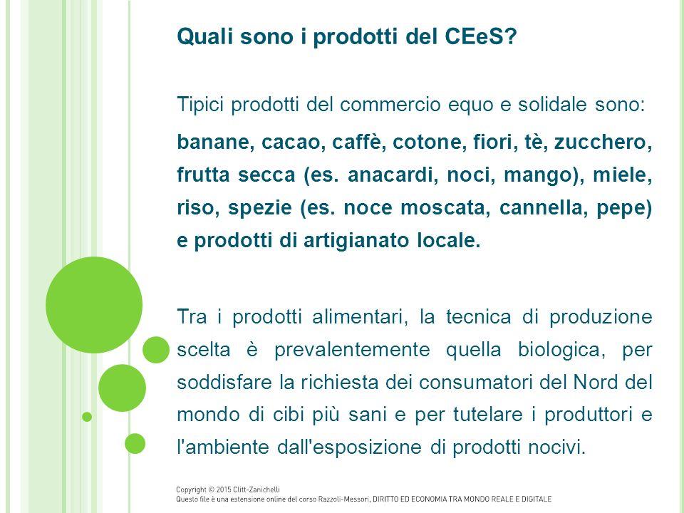Quali sono i prodotti del CEeS