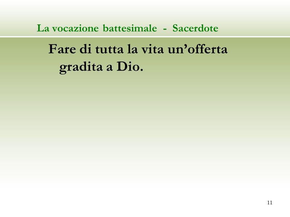 La vocazione battesimale - Sacerdote