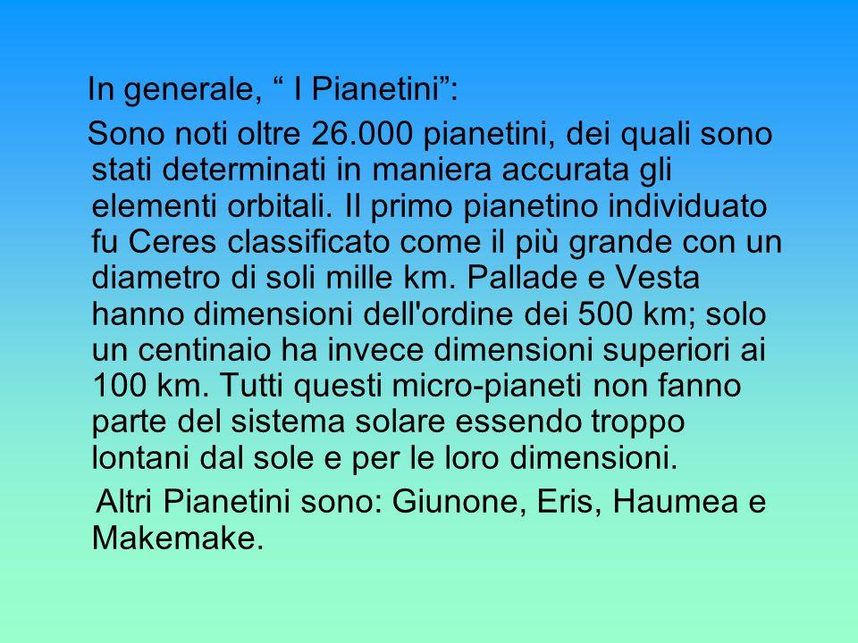 In generale, I Pianetini :