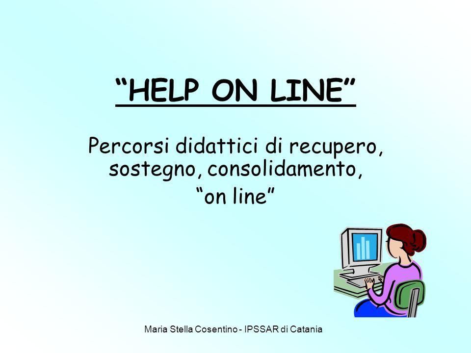 Percorsi didattici di recupero, sostegno, consolidamento, on line