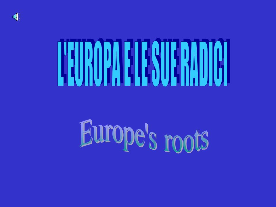 Europe s roots