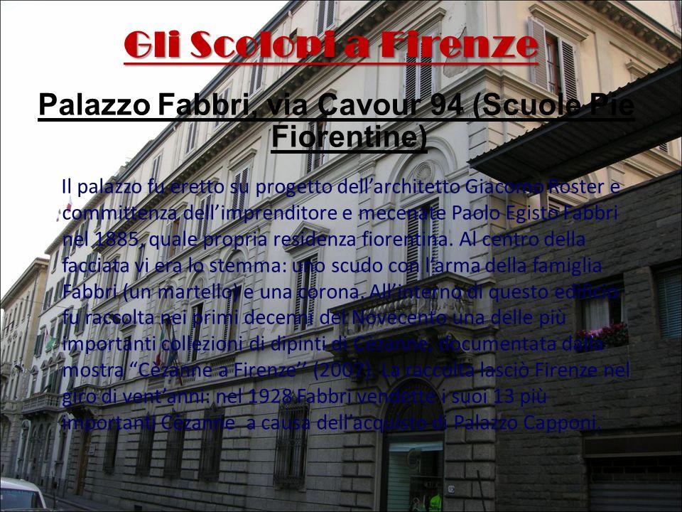 Palazzo Fabbri, via Cavour 94 (Scuole Pie Fiorentine)