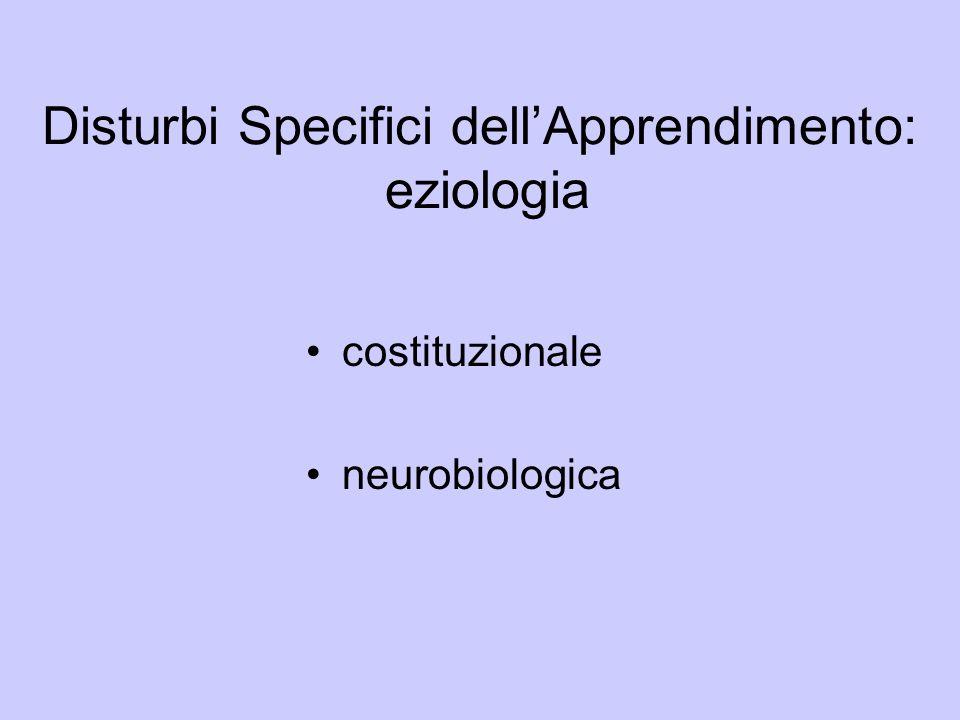 Disturbi Specifici dell'Apprendimento: eziologia