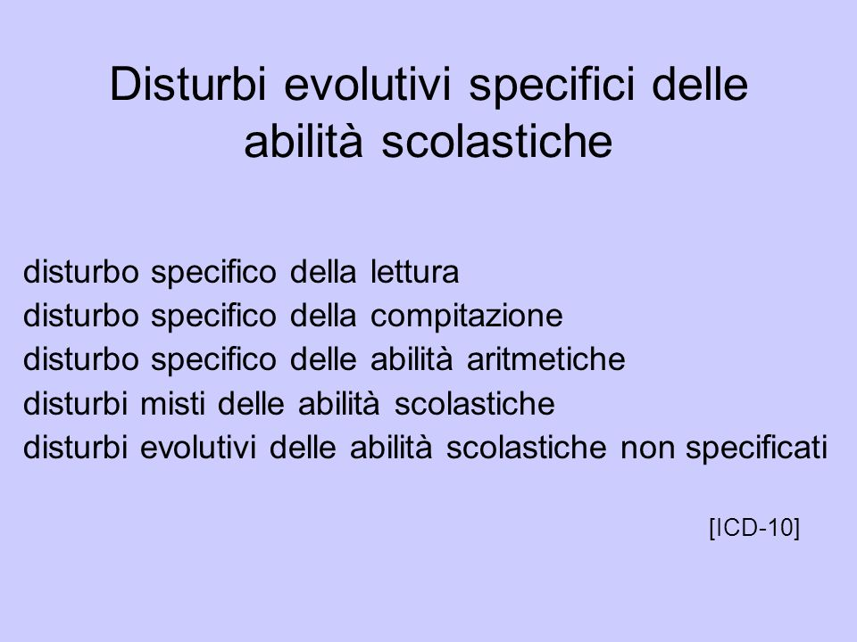 Disturbi evolutivi specifici delle abilità scolastiche