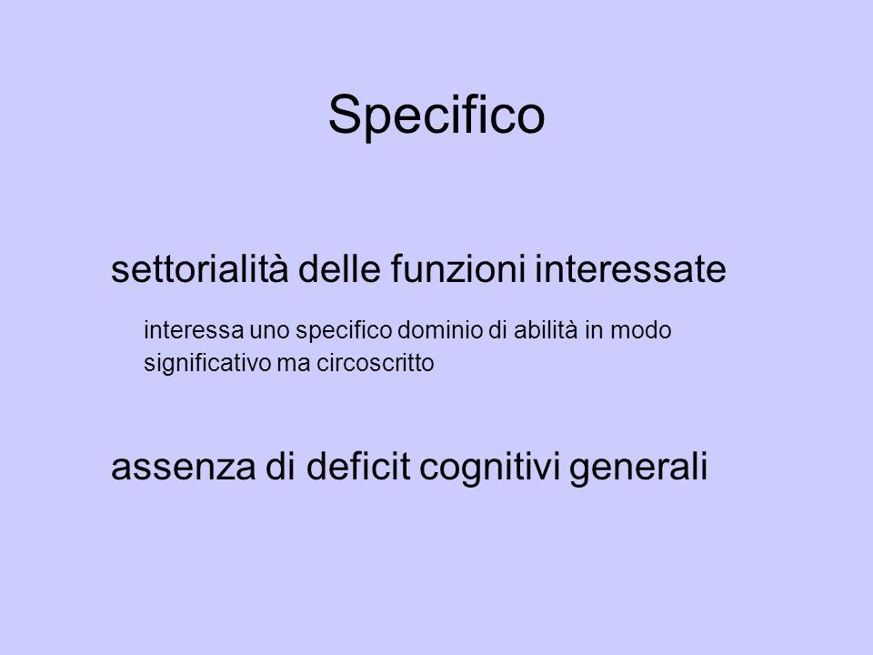 Specifico settorialità delle funzioni interessate