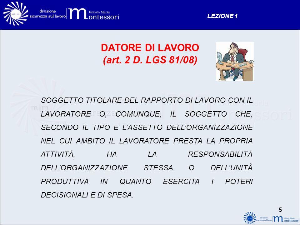 DATORE DI LAVORO (art. 2 D. LGS 81/08)