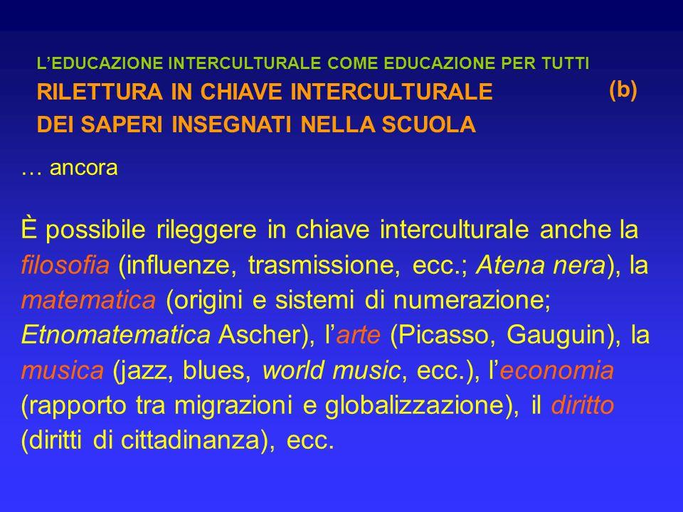 L'EDUCAZIONE INTERCULTURALE COME EDUCAZIONE PER TUTTI