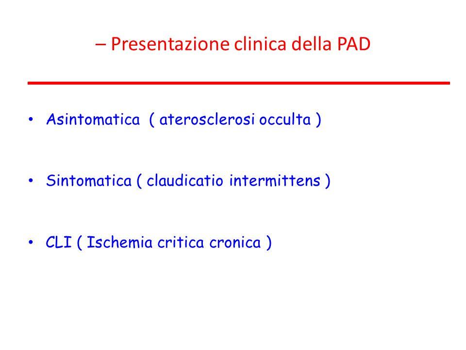 – Presentazione clinica della PAD