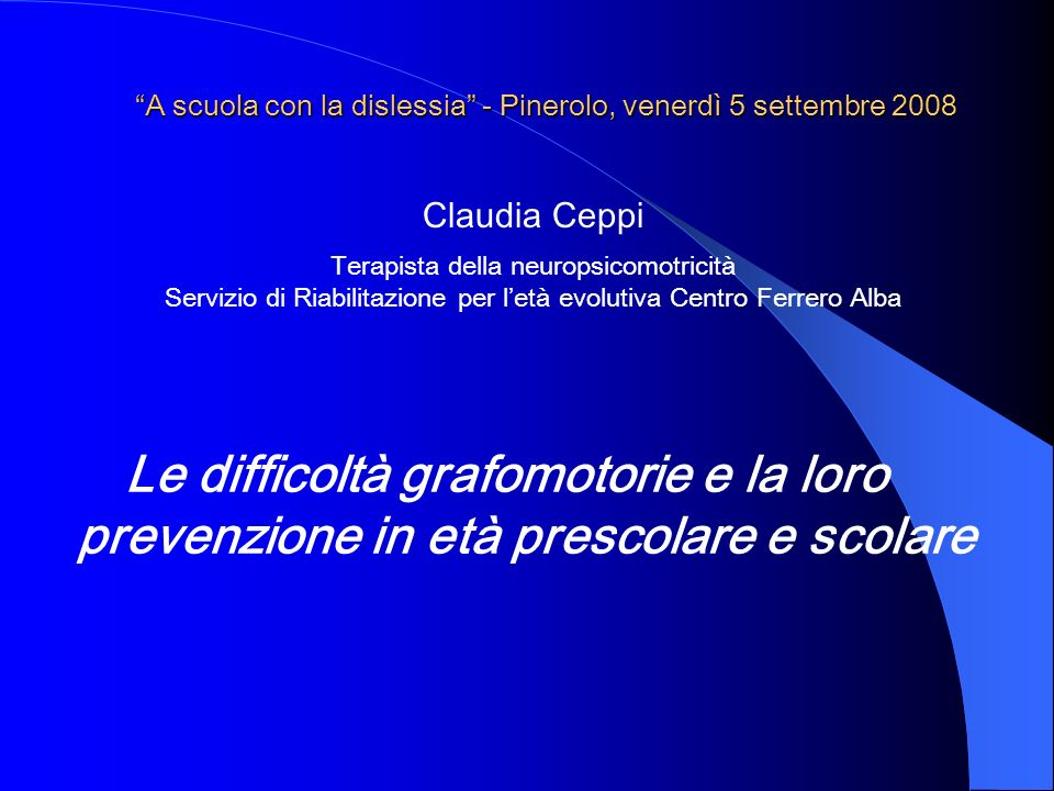 A scuola con la dislessia - Pinerolo, venerdì 5 settembre 2008