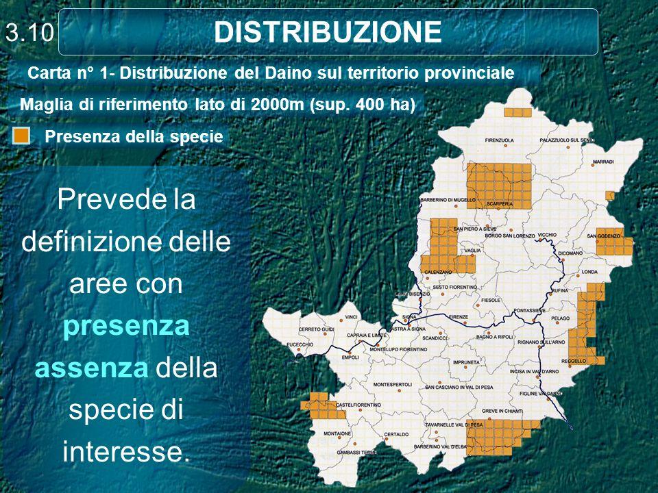 3.10 DISTRIBUZIONE. Carta n° 1- Distribuzione del Daino sul territorio provinciale. Maglia di riferimento lato di 2000m (sup. 400 ha)