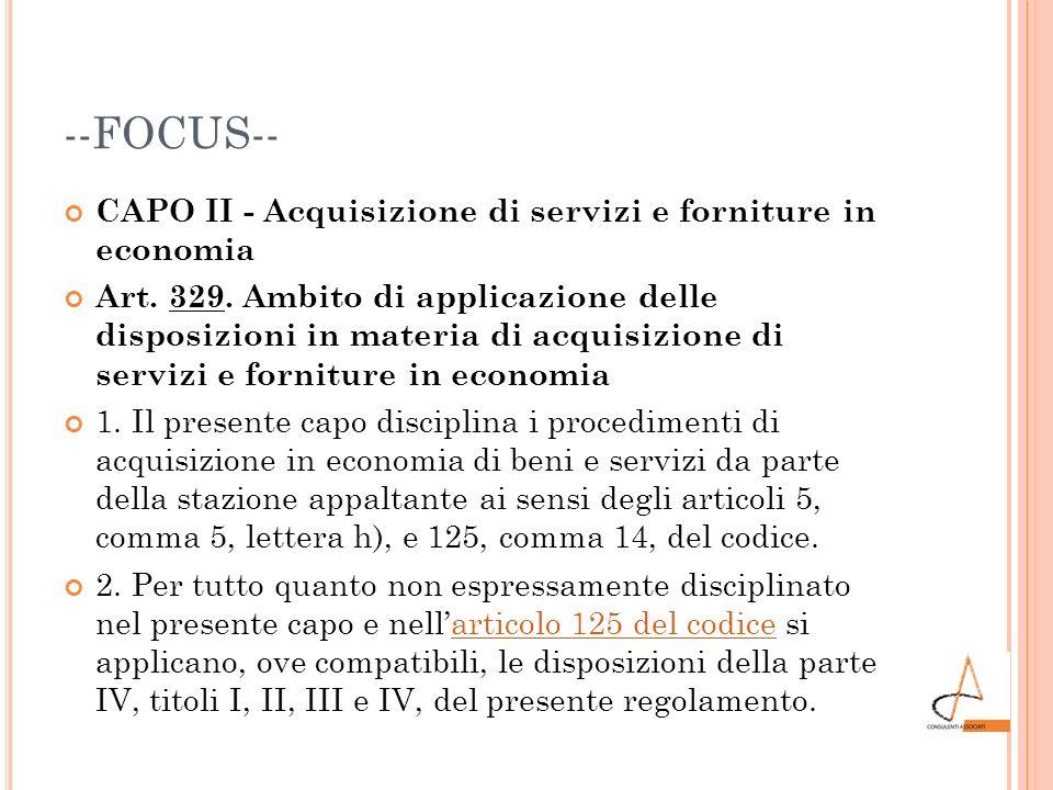 --FOCUS-- CAPO II - Acquisizione di servizi e forniture in economia