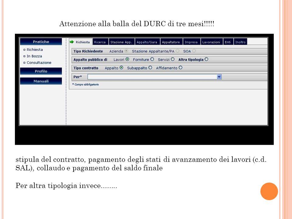 Attenzione alla balla del DURC di tre mesi!!!!!