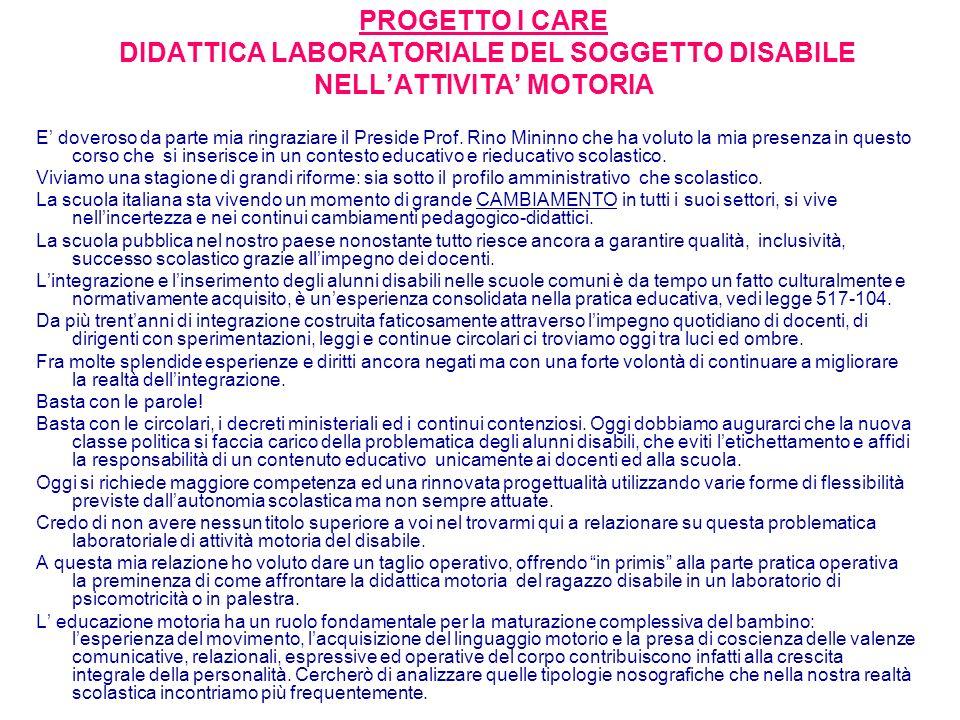 PROGETTO I CARE DIDATTICA LABORATORIALE DEL SOGGETTO DISABILE NELL'ATTIVITA' MOTORIA