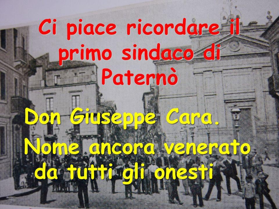 Ci piace ricordare il primo sindaco di Paternò