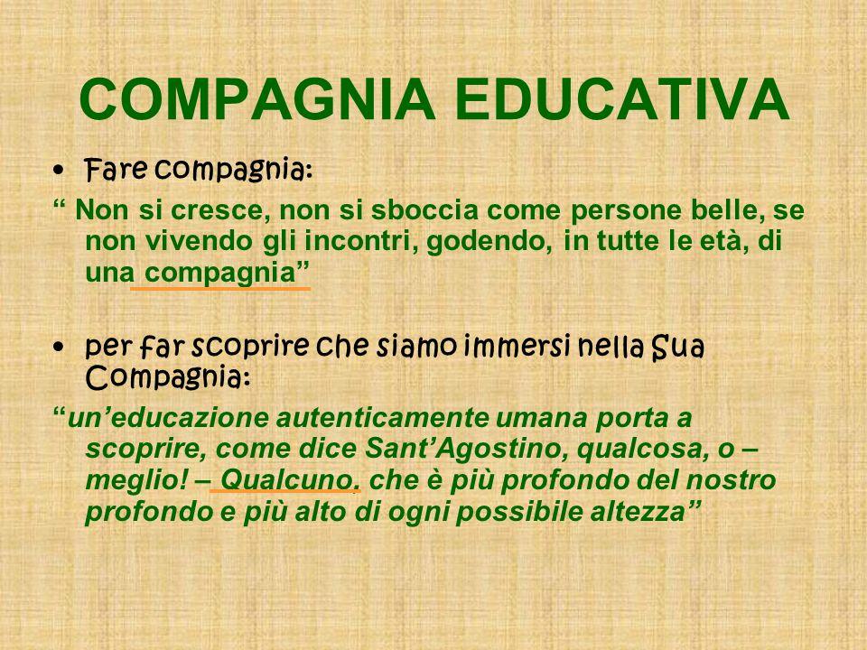 COMPAGNIA EDUCATIVA Fare compagnia: