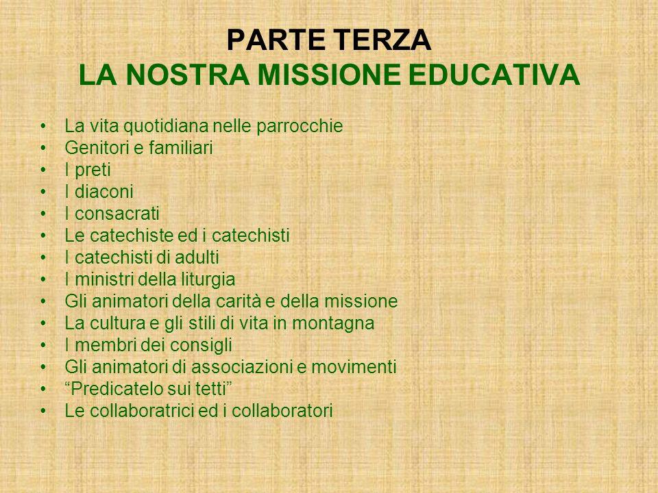 PARTE TERZA LA NOSTRA MISSIONE EDUCATIVA