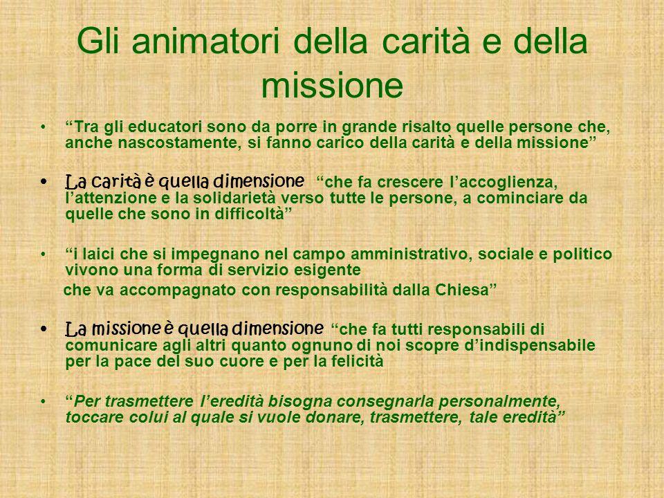 Gli animatori della carità e della missione